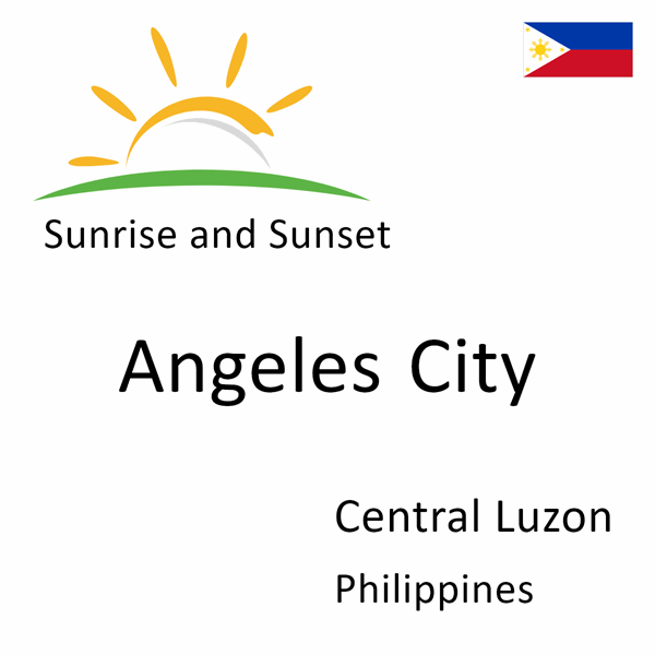 Sunrise and sunset times for Angeles City, Central Luzon, Philippines
