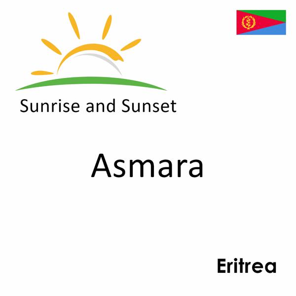 Sunrise and sunset times for Asmara, Eritrea