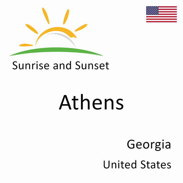 Sunrise and sunset times for Athens, Georgia, United States