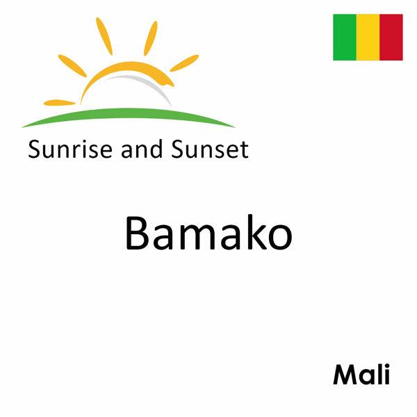 Sunrise and sunset times for Bamako, Mali