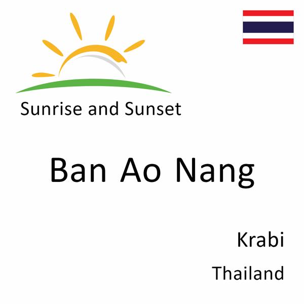 Sunrise and sunset times for Ban Ao Nang, Krabi, Thailand