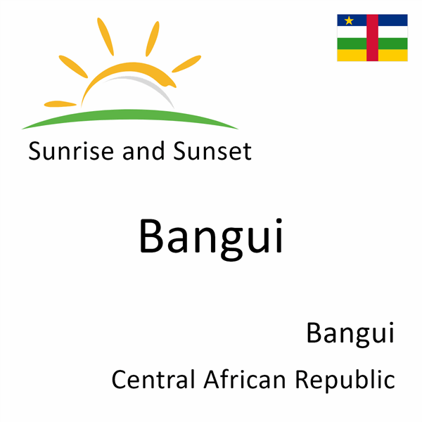 Sunrise and sunset times for Bangui, Bangui, Central African Republic