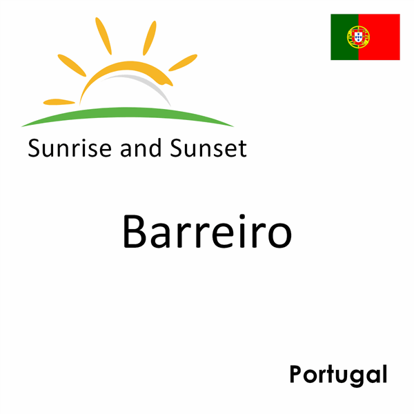 Sunrise and sunset times for Barreiro, Portugal