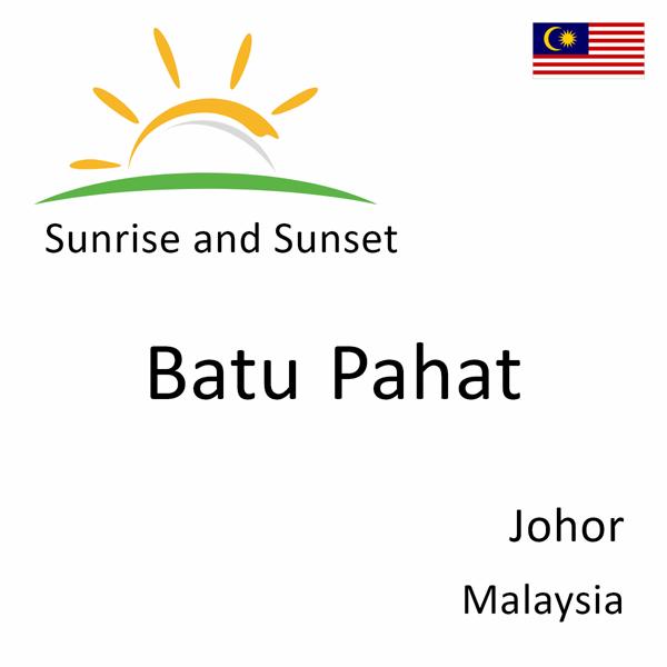 Sunrise and sunset times for Batu Pahat, Johor, Malaysia