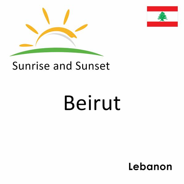 Sunrise and sunset times for Beirut, Lebanon
