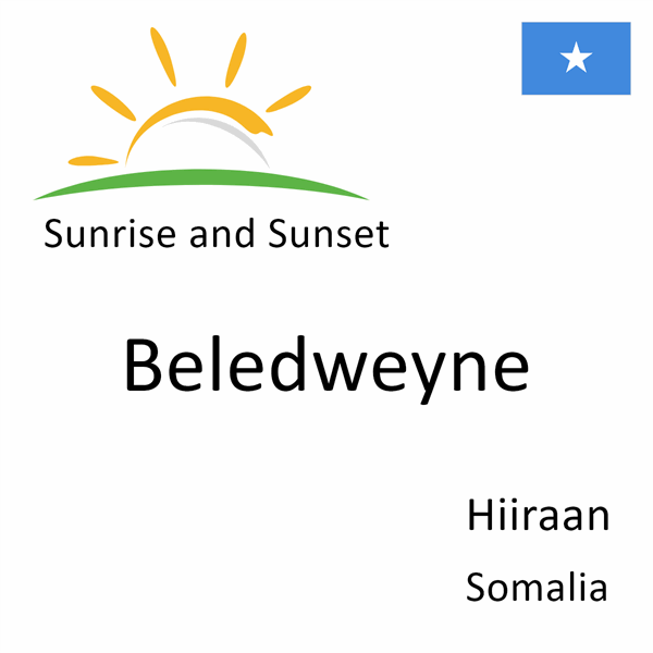 Sunrise and sunset times for Beledweyne, Hiiraan, Somalia