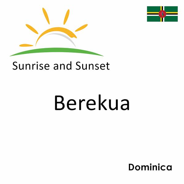Sunrise and sunset times for Berekua, Dominica