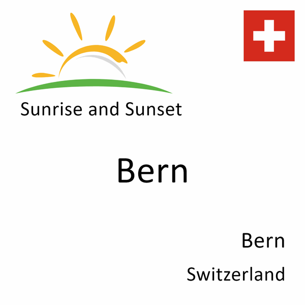 Sunrise and sunset times for Bern, Bern, Switzerland