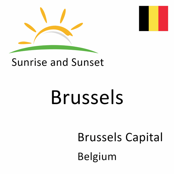 Sunrise and sunset times for Brussels, Brussels Capital, Belgium