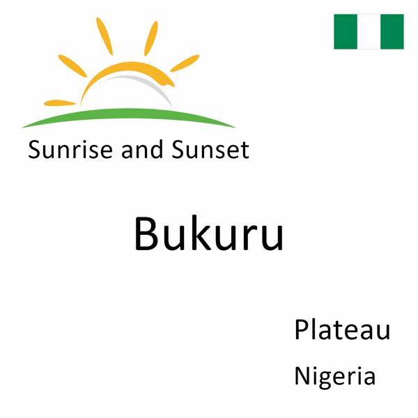 Sunrise and sunset times for Bukuru, Plateau, Nigeria