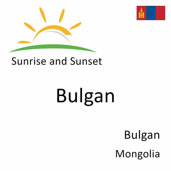 Sunrise and sunset times for Bulgan, Bulgan, Mongolia