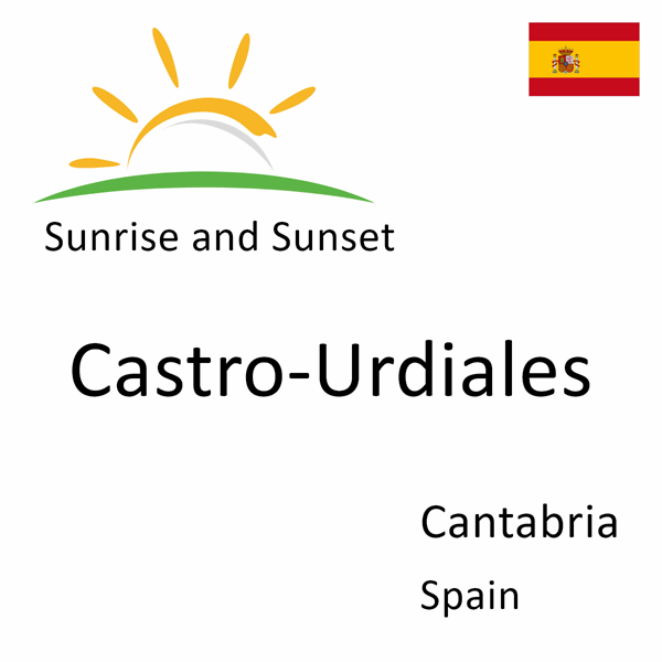 Sunrise and sunset times for Castro-Urdiales, Cantabria, Spain