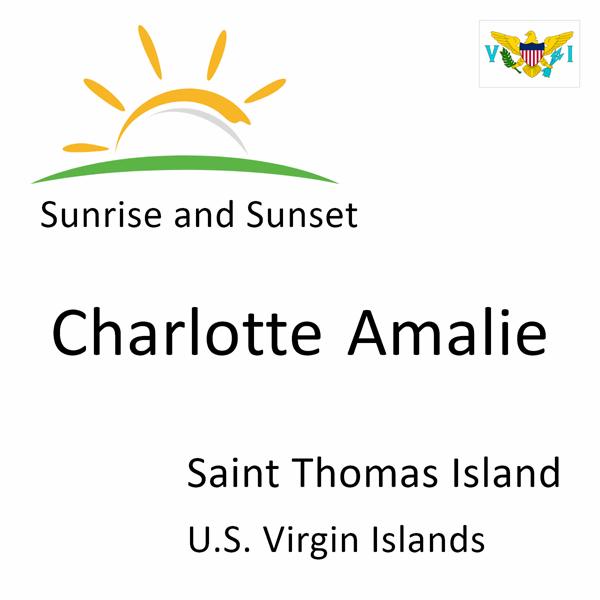 Sunrise and sunset times for Charlotte Amalie, Saint Thomas Island, U.S. Virgin Islands