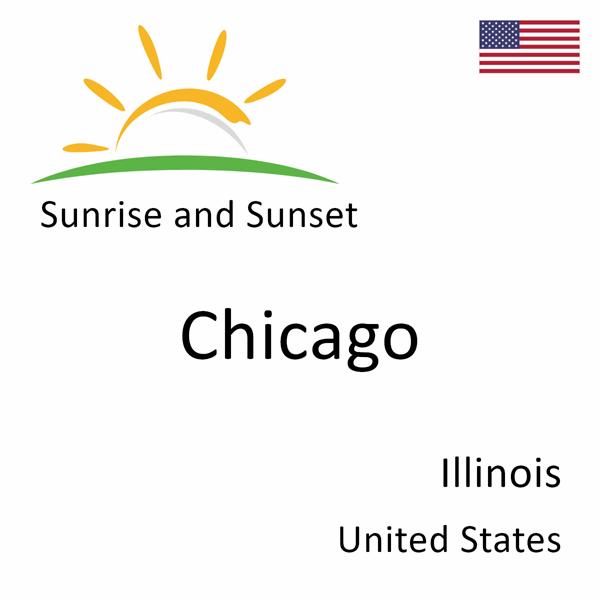 Sunrise and sunset times for Chicago, Illinois, United States