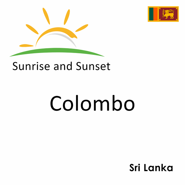 Sunrise and sunset times for Colombo, Sri Lanka