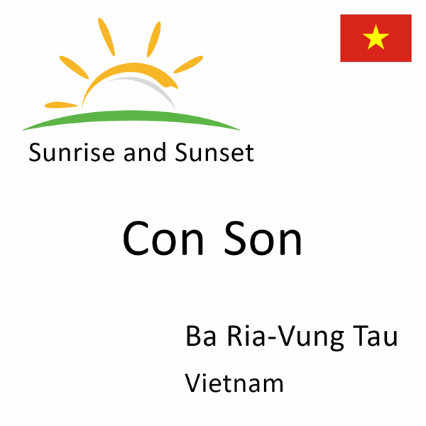Sunrise and sunset times for Con Son, Ba Ria-Vung Tau, Vietnam