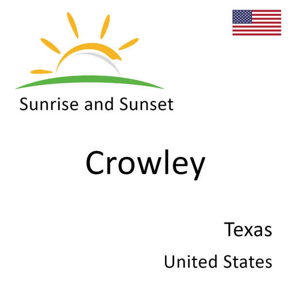 Sunrise and sunset times for Crowley, Texas, United States