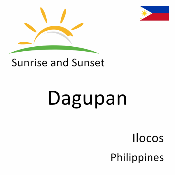 Sunrise and sunset times for Dagupan, Ilocos, Philippines