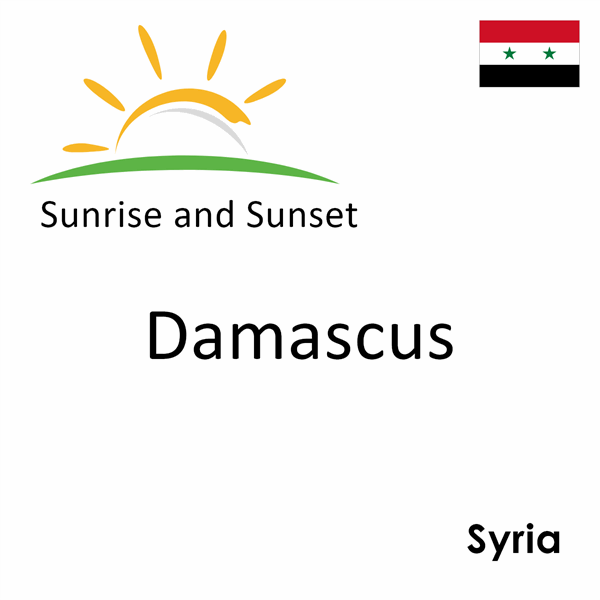 Sunrise and sunset times for Damascus, Syria