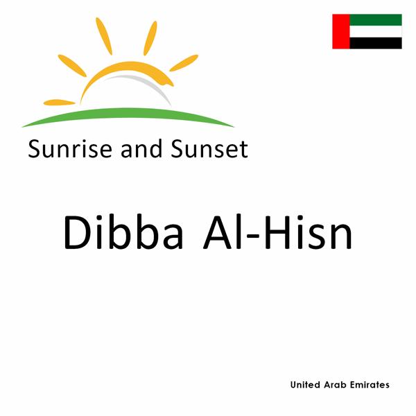 Sunrise and sunset times for Dibba Al-Hisn, United Arab Emirates