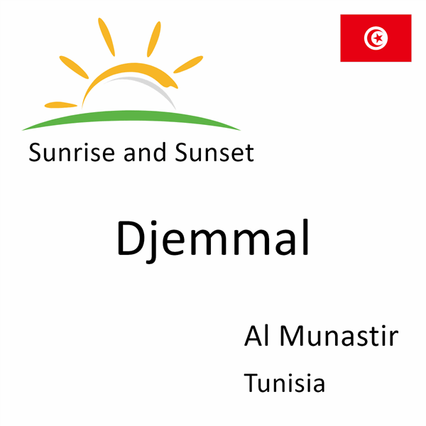 Sunrise and sunset times for Djemmal, Al Munastir, Tunisia