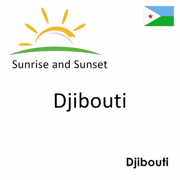 Sunrise and sunset times for Djibouti, Djibouti