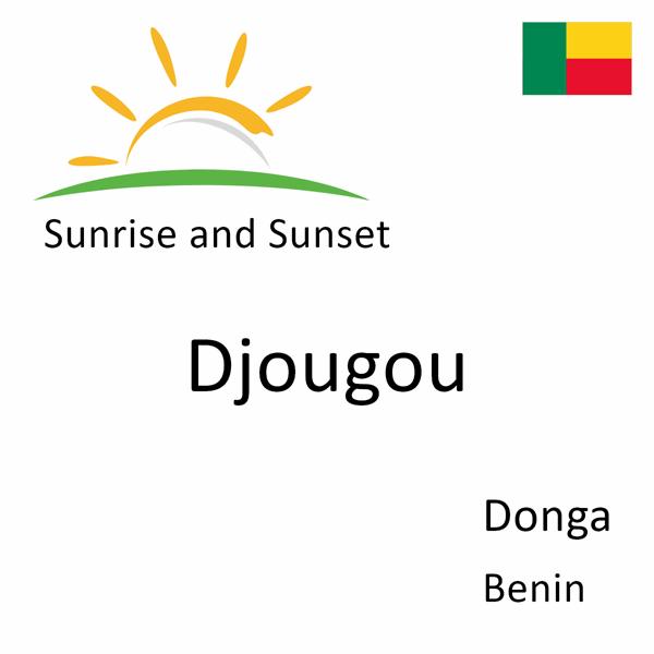 Sunrise and sunset times for Djougou, Donga, Benin