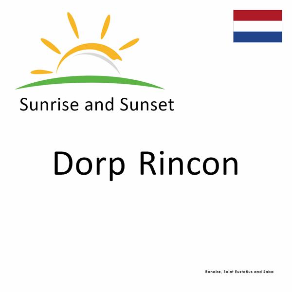 Sunrise and sunset times for Dorp Rincon, Bonaire, Saint Eustatius and Saba