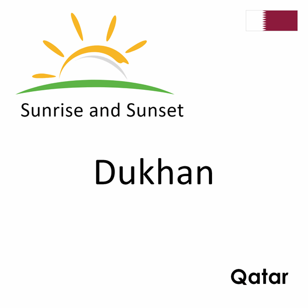 Sunrise and sunset times for Dukhan, Qatar