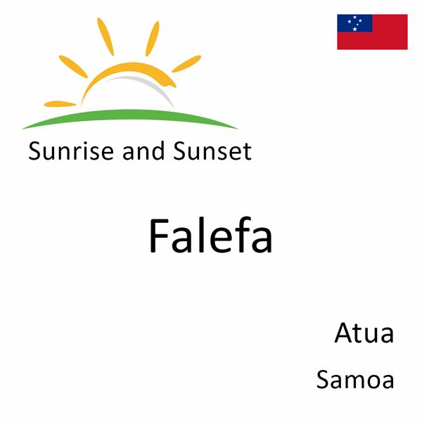 Sunrise and sunset times for Falefa, Atua, Samoa