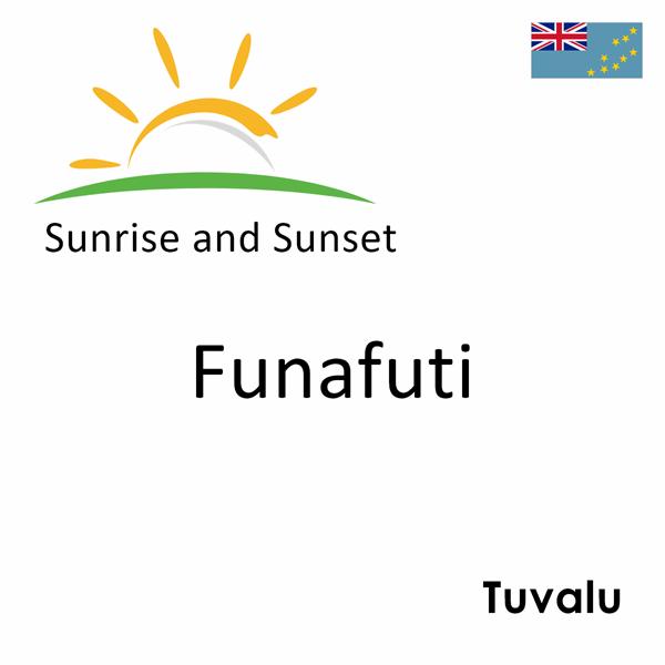 Sunrise and sunset times for Funafuti, Tuvalu