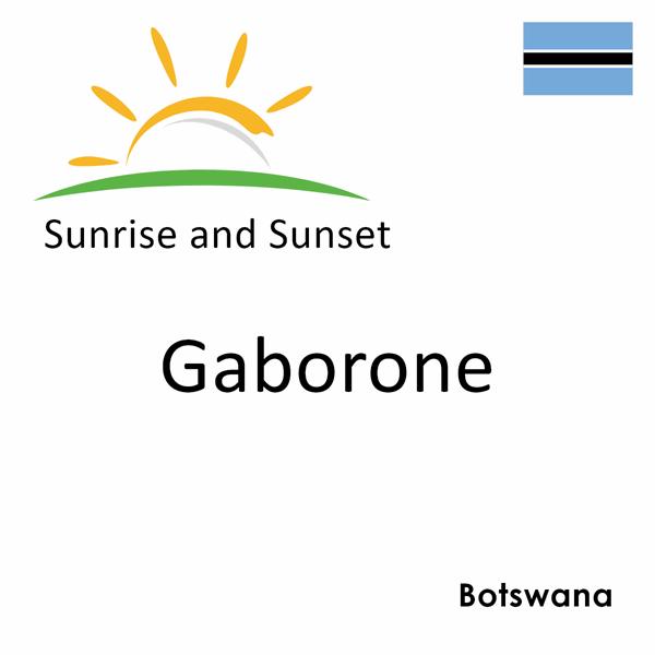 Sunrise and sunset times for Gaborone, Botswana