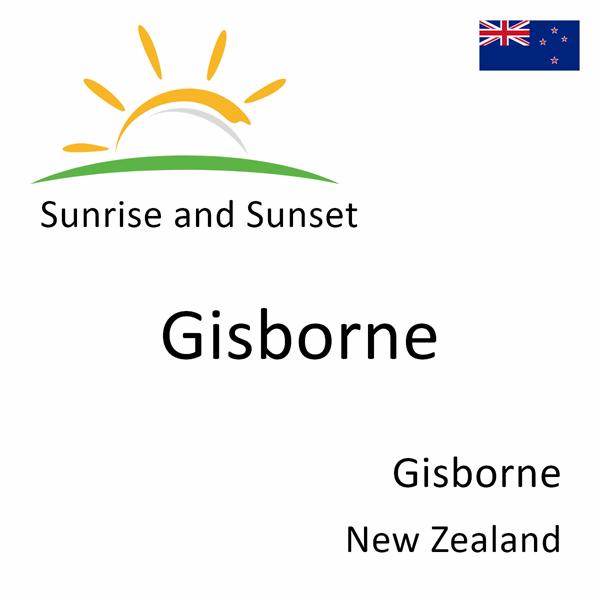 Sunrise and sunset times for Gisborne, Gisborne, New Zealand
