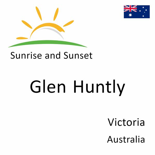 Sunrise and sunset times for Glen Huntly, Victoria, Australia