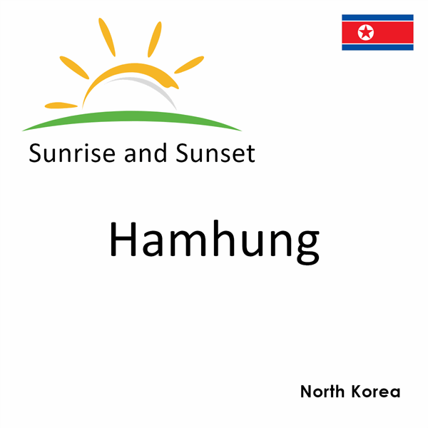 Sunrise and sunset times for Hamhung, North Korea