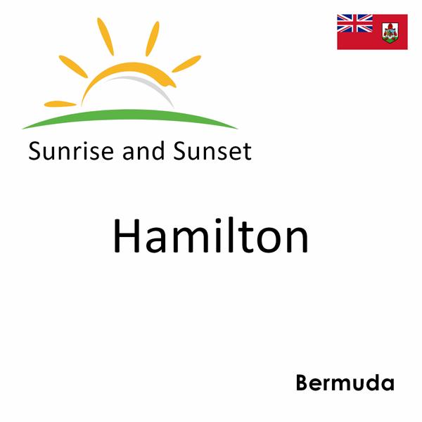 Sunrise and sunset times for Hamilton, Bermuda