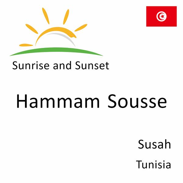 Sunrise and sunset times for Hammam Sousse, Susah, Tunisia