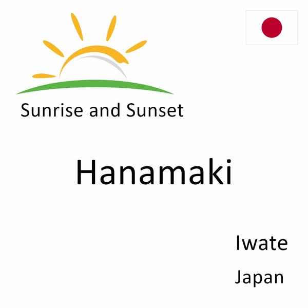Sunrise and sunset times for Hanamaki, Iwate, Japan