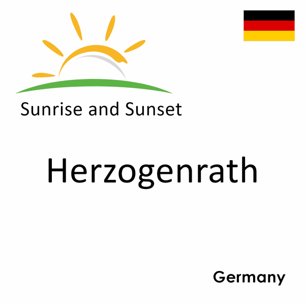 Sunrise and sunset times for Herzogenrath, Germany