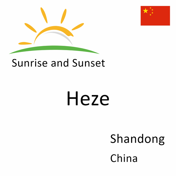Sunrise and sunset times for Heze, Shandong, China