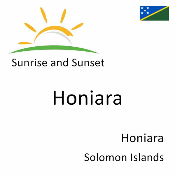 Sunrise and sunset times for Honiara, Honiara, Solomon Islands