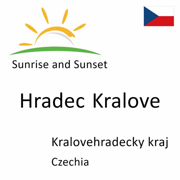 Sunrise and sunset times for Hradec Kralove, Kralovehradecky kraj, Czechia