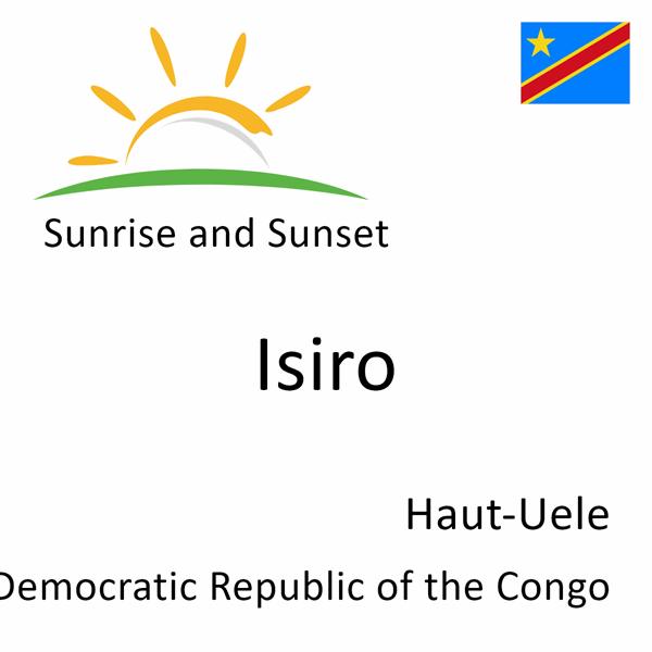 Sunrise and sunset times for Isiro, Haut-Uele, Democratic Republic of the Congo