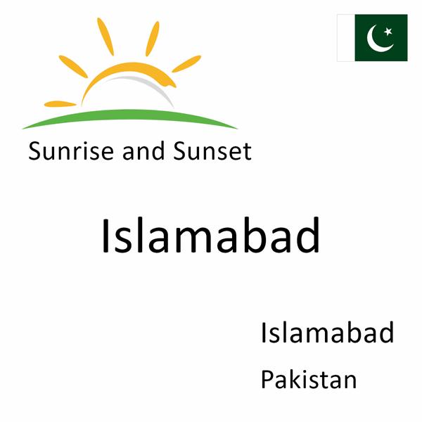 Sunrise and sunset times for Islamabad, Islamabad, Pakistan