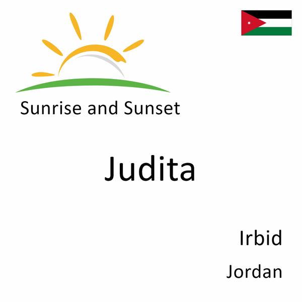 Sunrise and sunset times for Judita, Irbid, Jordan