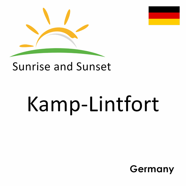 Sunrise and sunset times for Kamp-Lintfort, Germany