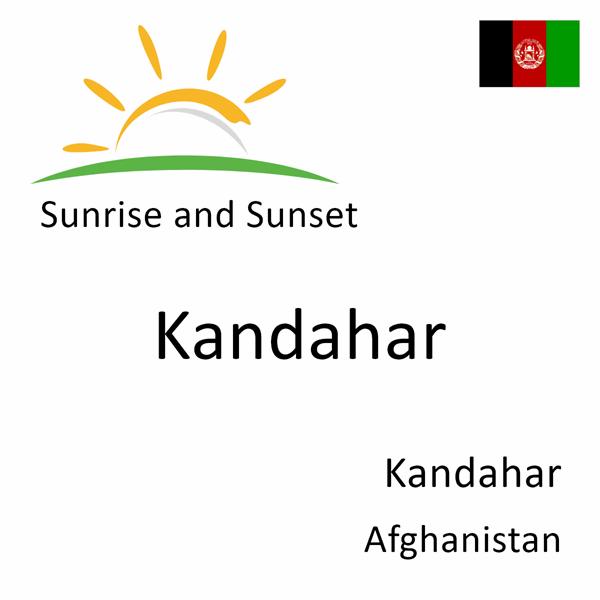 Sunrise and sunset times for Kandahar, Kandahar, Afghanistan