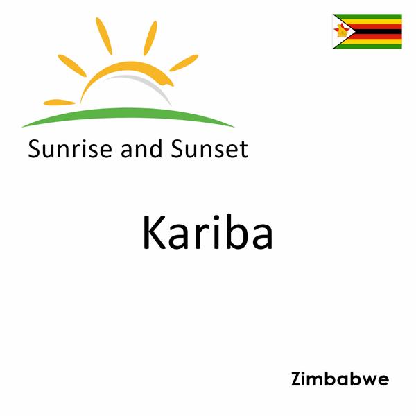 Sunrise and sunset times for Kariba, Zimbabwe