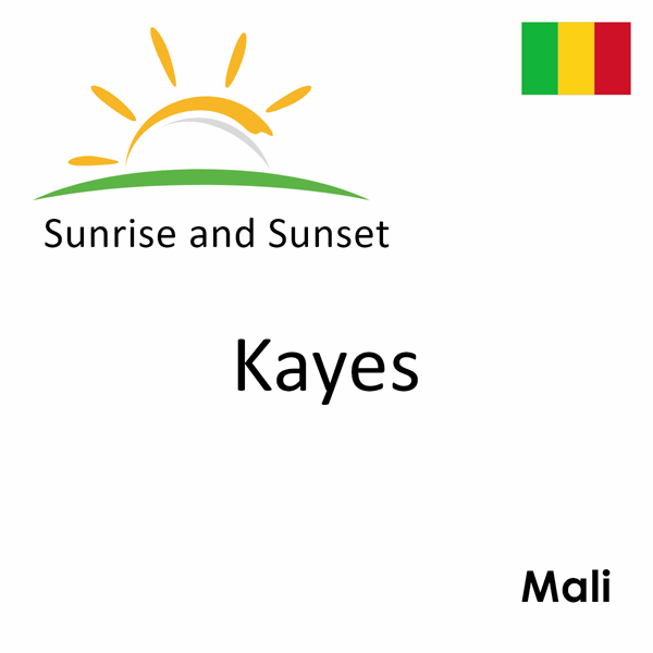 Sunrise and sunset times for Kayes, Mali