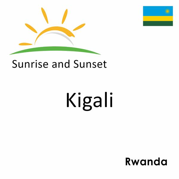 Sunrise and sunset times for Kigali, Rwanda
